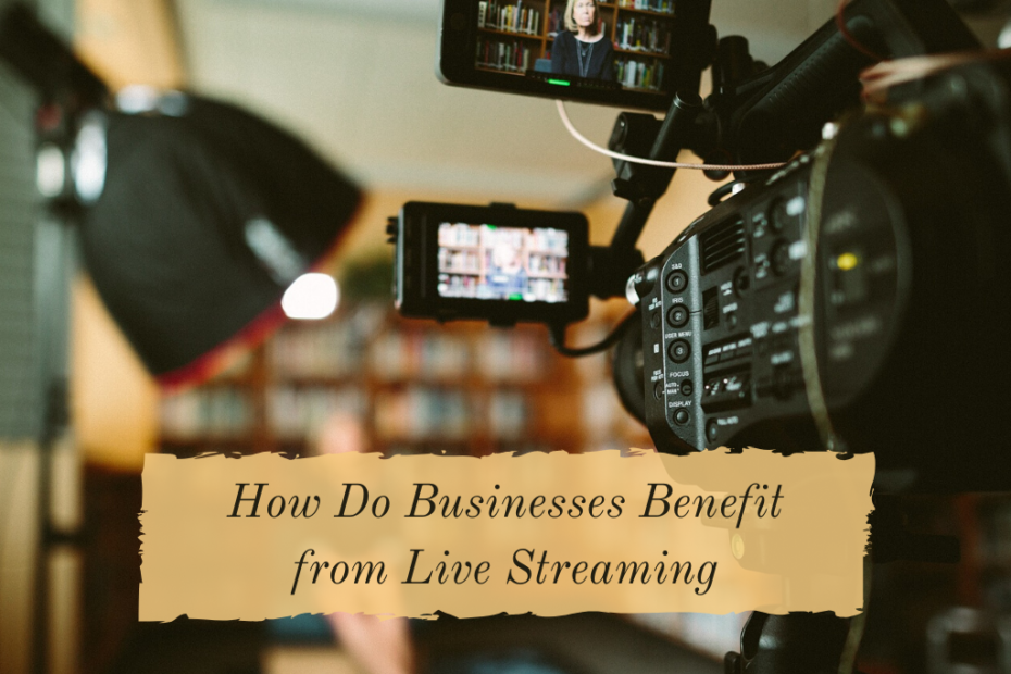 benefit from live streaming